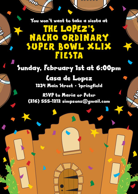 Super Bowl Fiesta Invitation / Super Bowl plus Fiesta equals Super Party.
