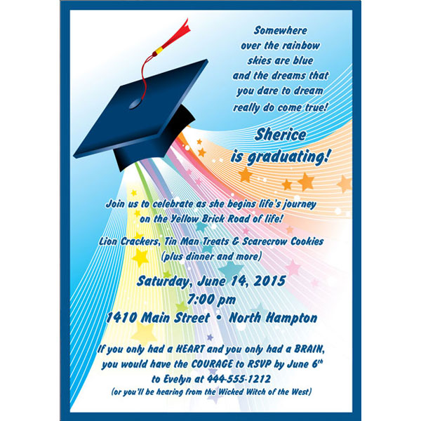 Graduation Land Of Oz Invitation / Somewhere over the rainbow their dreams will come true.