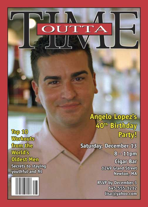 Birthday Outta Time Magazine Cover Invitation / Who's Outa Time? There's always time to party.