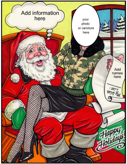 Christmas Semi Custom Caricature, Santas Helper / Well this is one way to get all you want for Christmas.